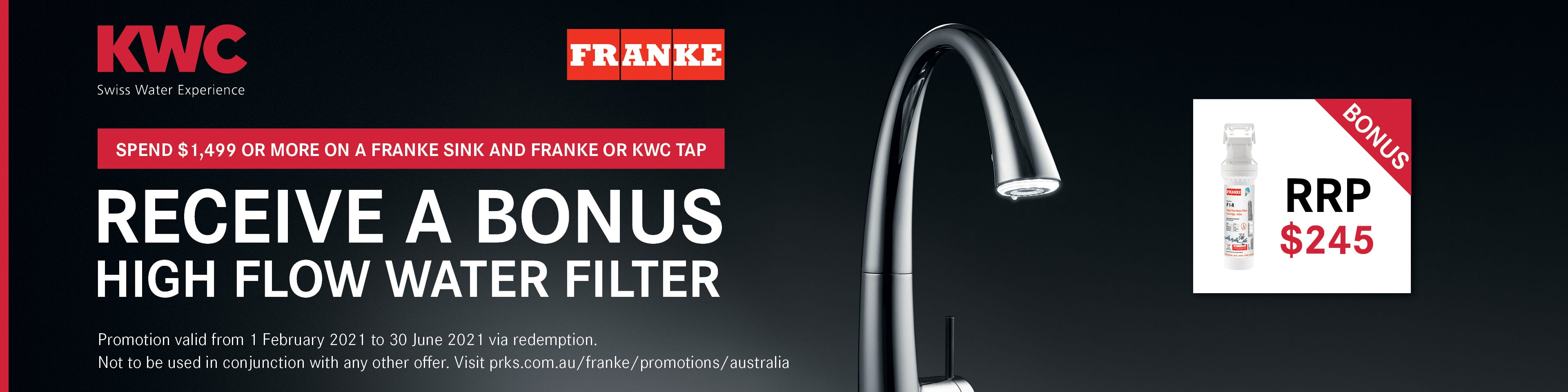 Bonus High Flow Water Filter with Franke Sink & KWC Tap Purchase ($1,499+). Conditions apply - ENDS 30/06/21