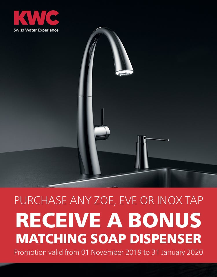 Bonus Soap Dispenser with any KWC Zoe, Eve or Inox Tap. Conditions apply - ENDS 31/01/20